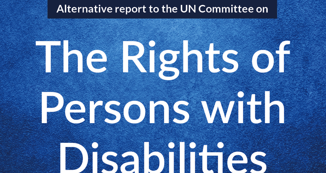 "Rapportfremside med teksten ""Alternative report to the Un Committee on The Rights of Persons with Disabilities"". Grafikk."