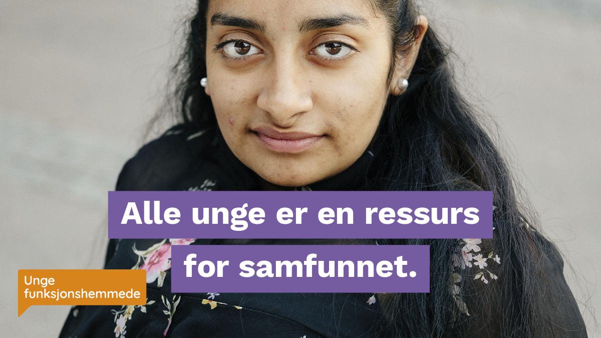 """Bilde av en kvinne som ser direkte i kameraet. Midt i bildet er en grafikk med teksten """"Alle unge er en ressurs for samfunnet."""""""